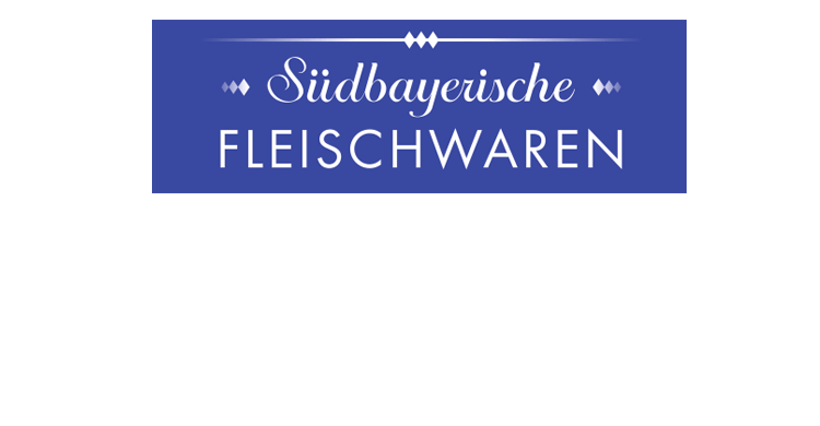 Suedbayerische Fleischwaren 100% Qualität 100% Bayern